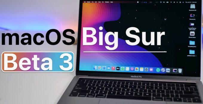 MacOS 11 Big Sur beta 3 to developers