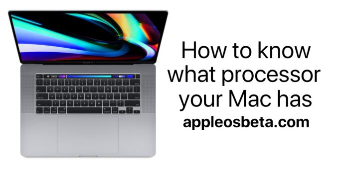 How to know what processor your Mac has